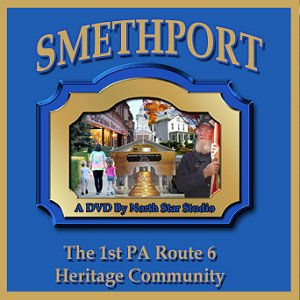 Smethport DVD, by North Star Studio